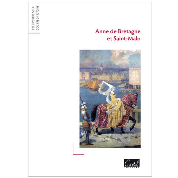Anne de Bretagne et Saint-Malo