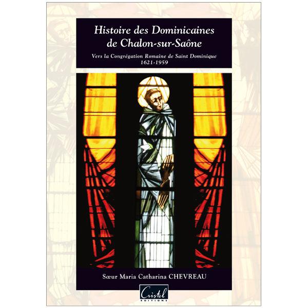 Histoire des Dominicaines de Chalon-sur-Saône