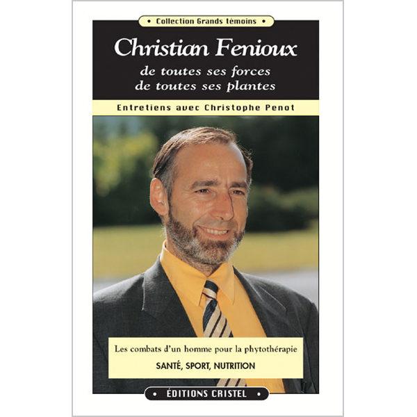 christian-fenioux-de-toutes-ses-forces-de-toutes-ses-plantes-couverture
