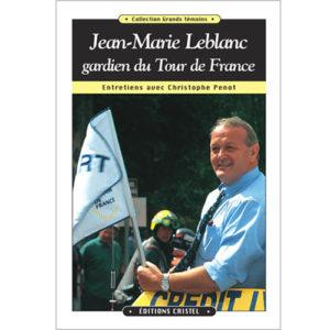 jean-marie-leblanc-gardien-du-tour-de-france-couverture