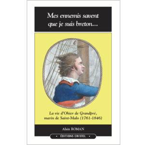 mes-ennemis-savent-que-je-suis-breton-ohier-de-grandpre