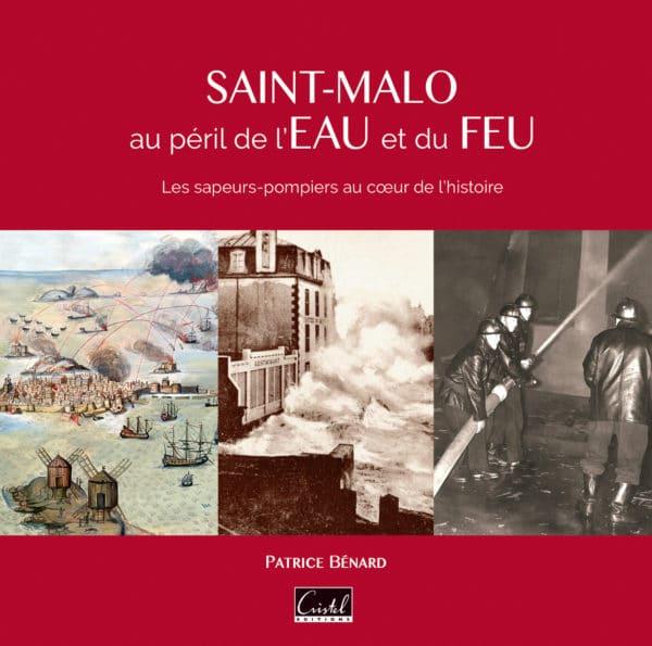 Saint-Malo au péril de l'eau et du feu